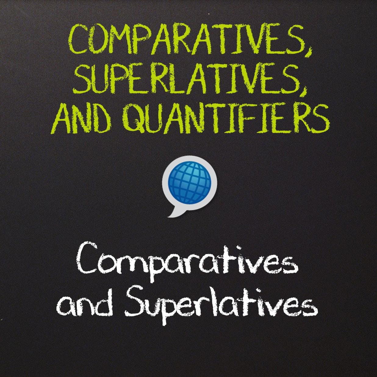 English Comparatives and Superlatives
