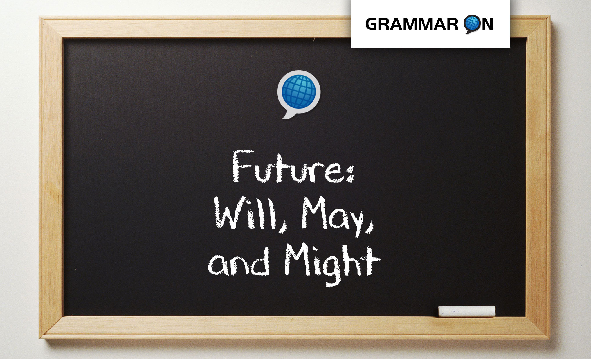 The Future Tense Will May And Might By Language On Schools