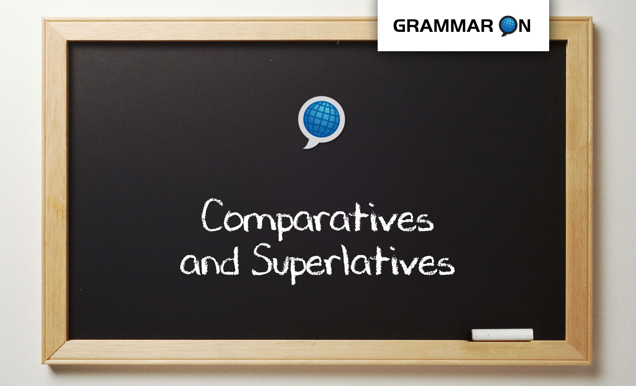 Comparatives and Superlatives in English