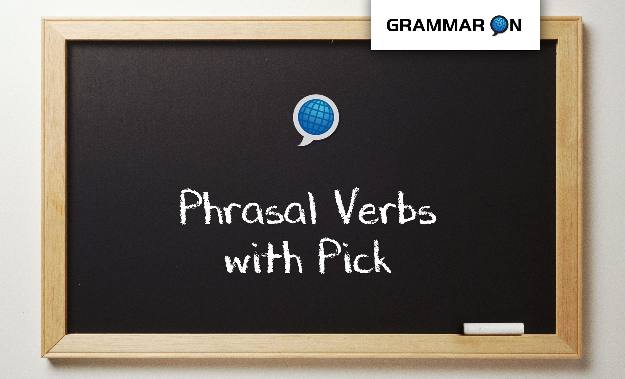 Phrasal Verbs Pick Language On Schools