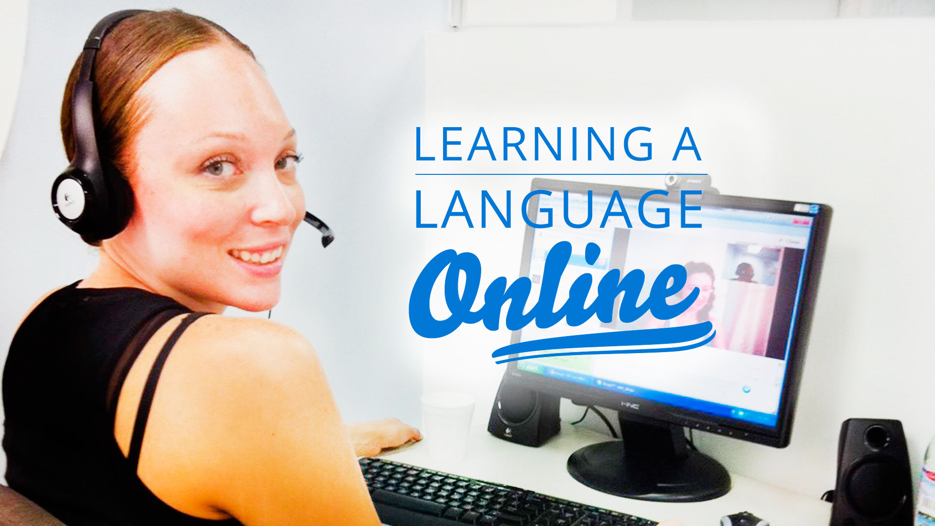 Learning a Language Online